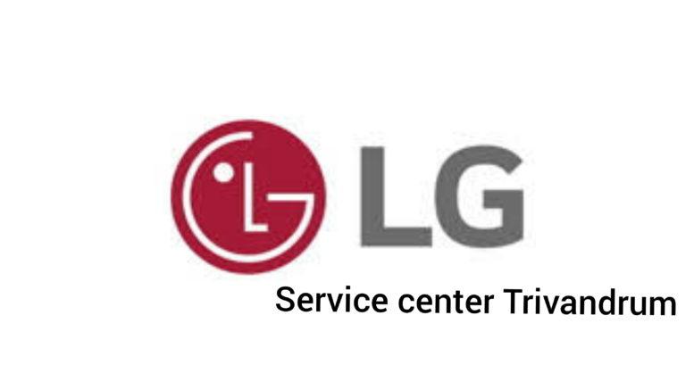 LG Service center in Trivandrum