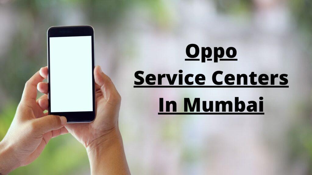 Oppo Service Centers In Mumbai
