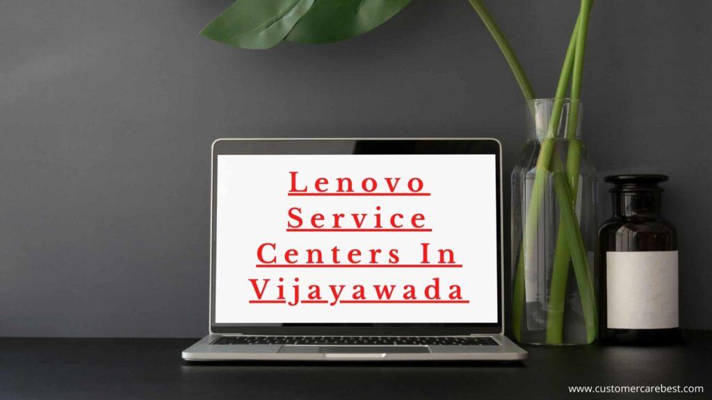 Lenovo Service Centers In Vijayawada
