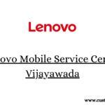 Lenovo Mobile Service Center Vijayawada
