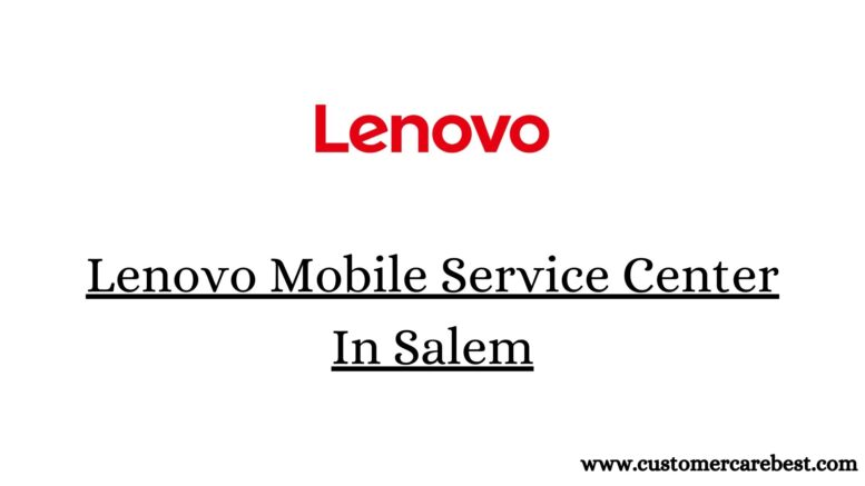 Lenovo Mobile Service Center In Salem
