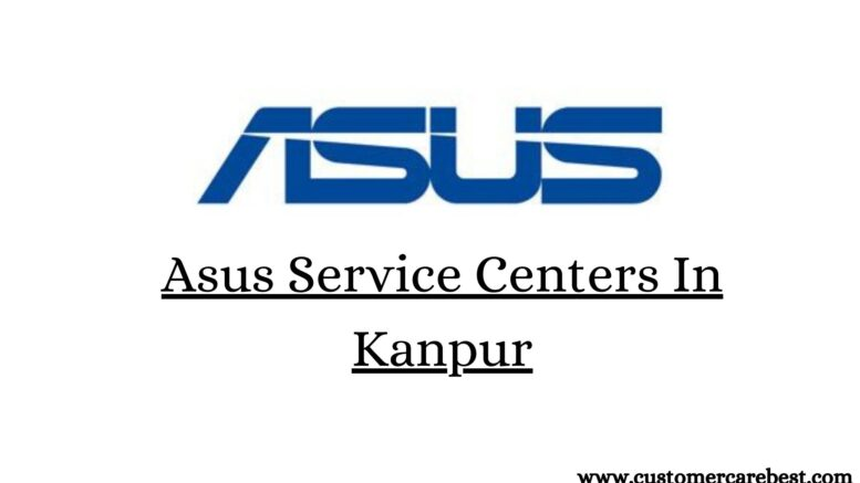 Asus Service Centers In Kanpur