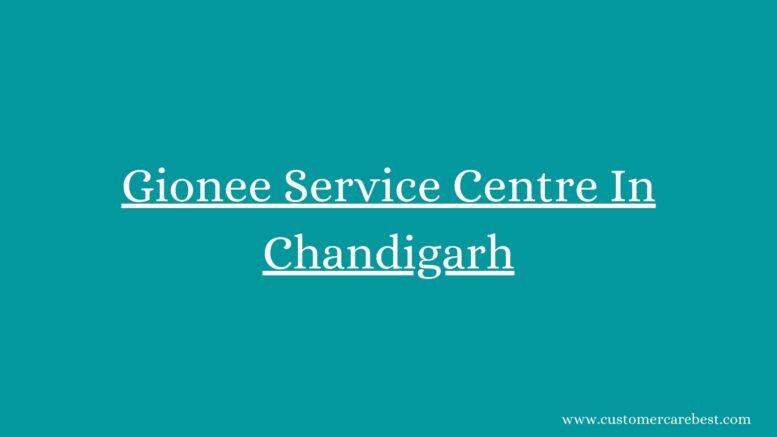 Gionee Service Centre In Chandigarh