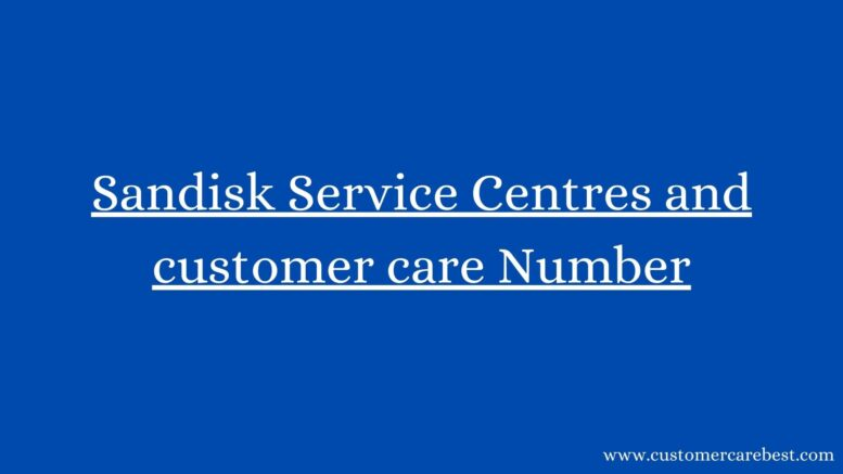 Sandisk Service Centres