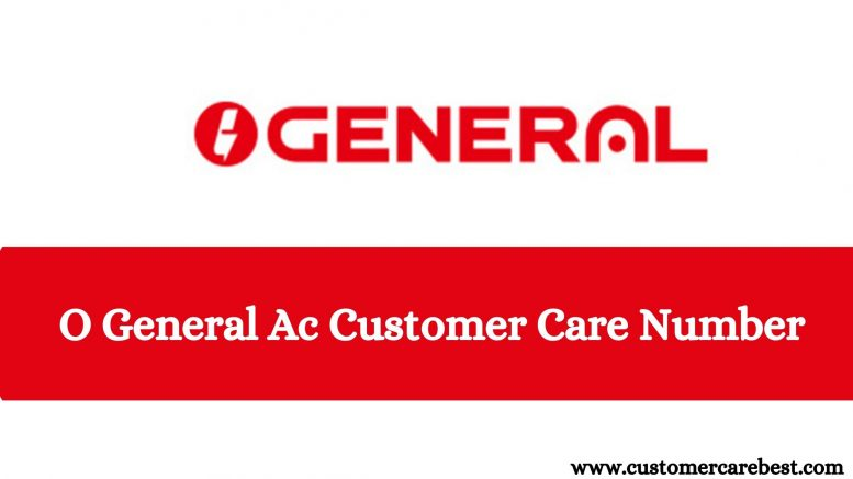 O General Ac Customer Care Number