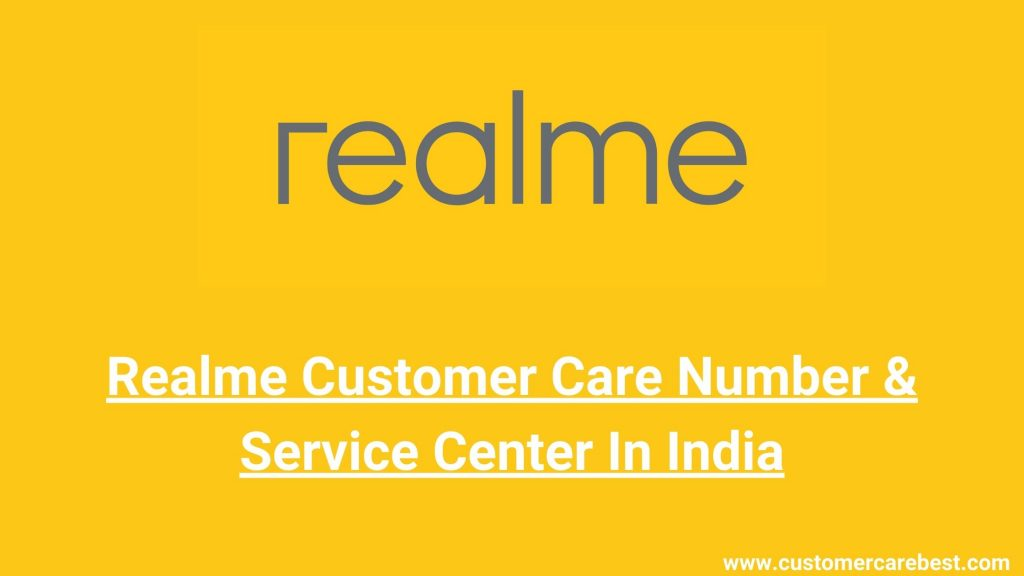 Realme Customer Care Number & Service Center In India