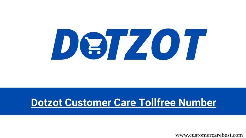 Dotzot Customer Care Tollfree Number