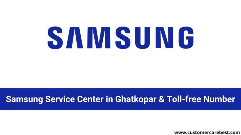 Samsung Service Center in Ghatkopar & Toll-free Number