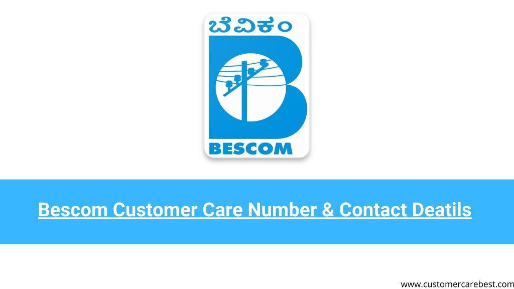 Bescom Customer Care Number & Contact Deatils