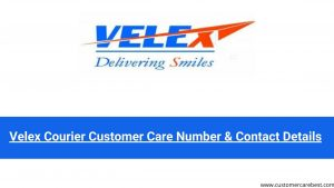 Velex Courier Customer Care Number & Contact Details