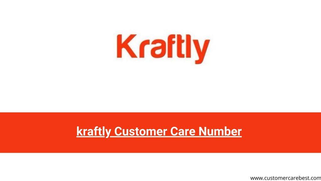 kraftly Customer Care Number